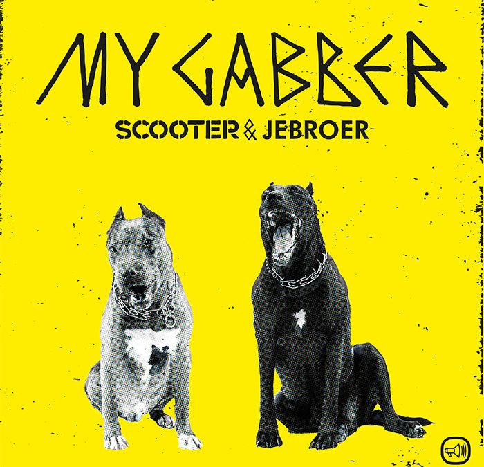 Scooter & Jebroer – My Gabber