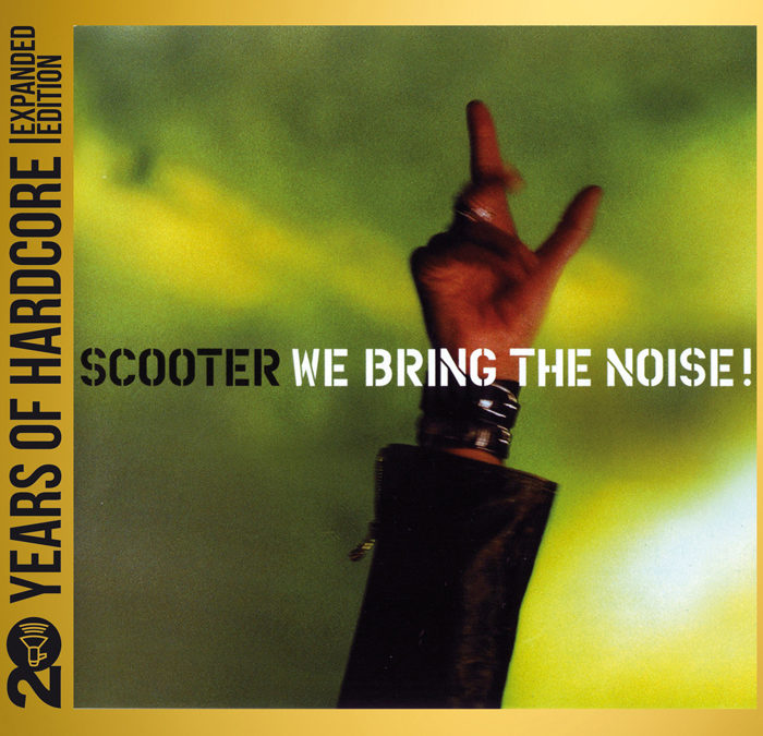 We Bring The Noise (20 Years Of Hardcore Expanded Edition)