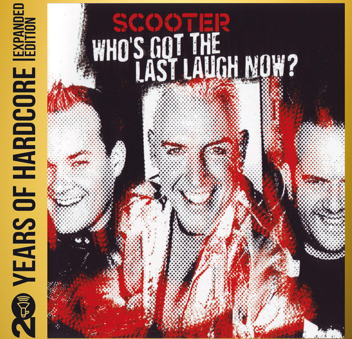Who's Got The Last Laugh Now? (20 Years Of Hardcore Expanded Edition)
