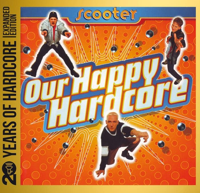 Our Happy Hardcore (20 Years Of Hardcore Expanded Edition)