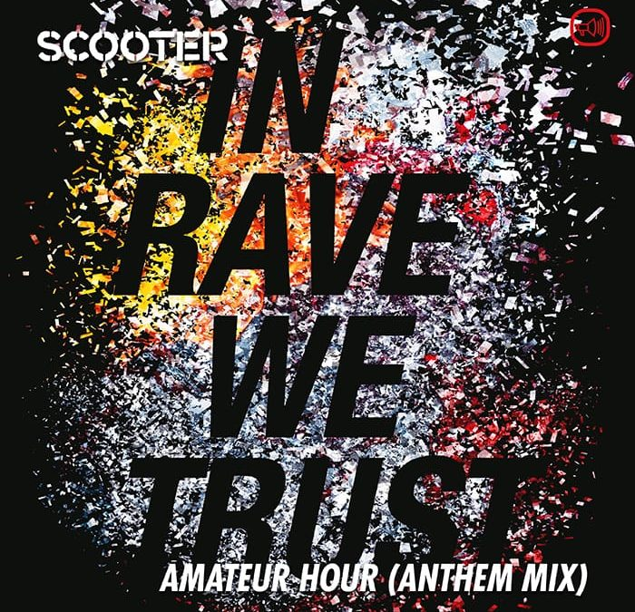 In Rave We Trust (Amateur Hour)