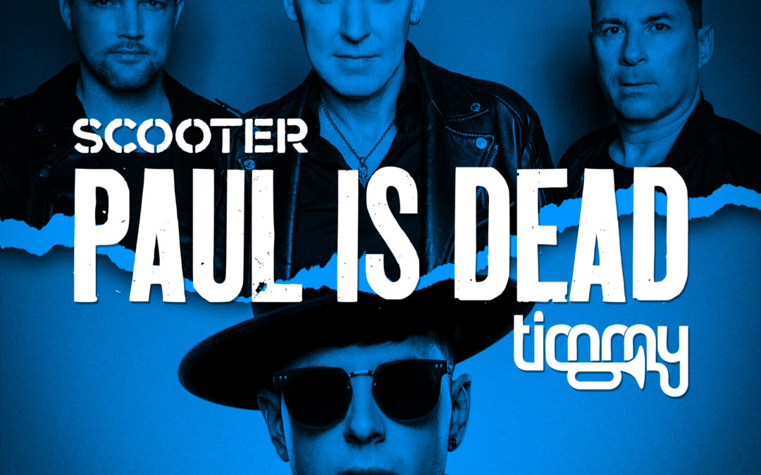 SCOOTER x Timmy Trumpet – Paul Is Dead